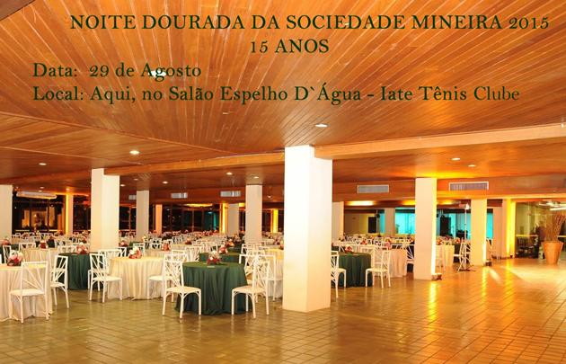 Noite Dourada da Sociedade Minera: 15 Anos de realização e sucesso.